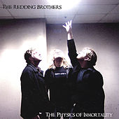 Play & Download The Physics of Immortality by Redding Brothers | Napster