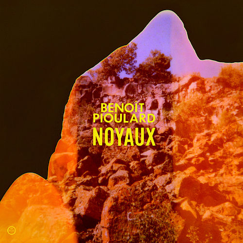 Play & Download Noyaux by Benoit Pioulard | Napster