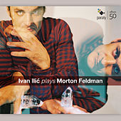 Play & Download Ivan Ilić plays Morton Feldman by Ivan Ilic | Napster