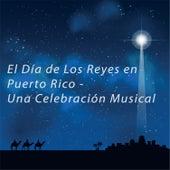 El Día de los Reyes en Puerto Rico - Una Celebración Musical by Various Artists