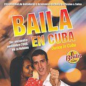 Baila en Cuba 2008 by Various Artists