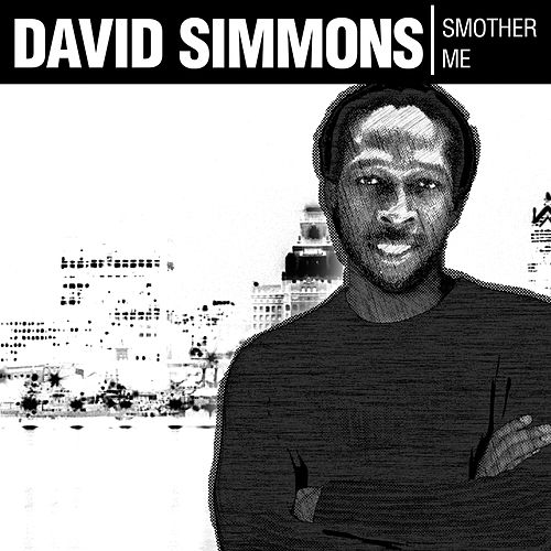 Play & Download Smother Me by David Simmons | Napster