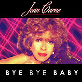 Play & Download Bye Bye Baby by Jean Carne | Napster