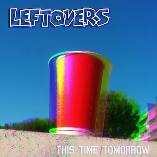 Play & Download This Time Tomorrow by The Leftovers | Napster