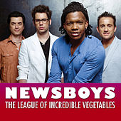 Play & Download The League Of Incredible Vegetables by Newsboys | Napster