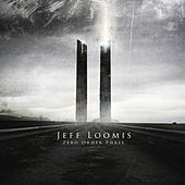 Play & Download Zero Order Phase by Jeff Loomis | Napster