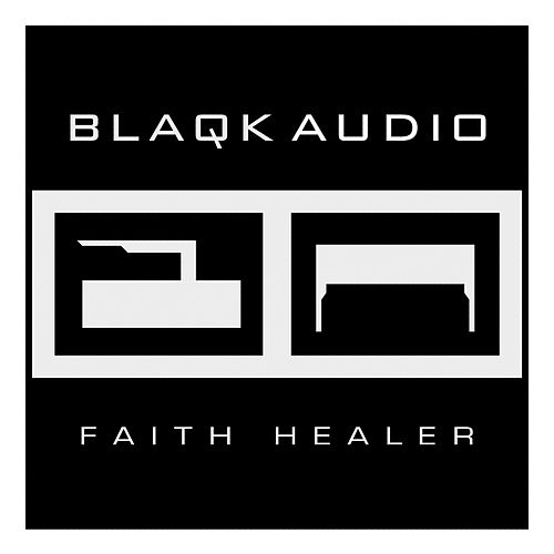 Play & Download Faith Healer by Blaqk Audio | Napster