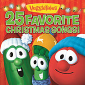 Play & Download 25 Favorite Christmas Songs! by VeggieTales | Napster