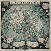 Play & Download The Here and Now by Architects | Napster