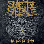Play & Download The Black Crown by Suicide Silence | Napster