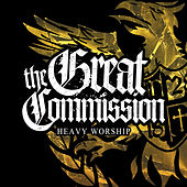 Play & Download Heavy Worship by The Great Commission | Napster