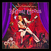 Play & Download Retinal Circus (Live) by Devin Townsend Project | Napster