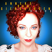 Play & Download Drive by Anneke van Giersbergen | Napster