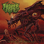 Play & Download Omen Of Disease by Broken Hope | Napster