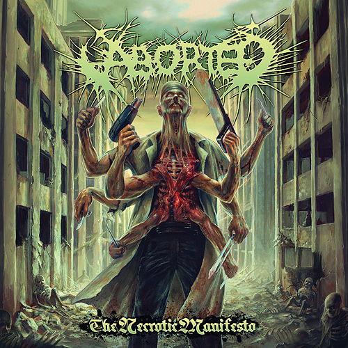 Play & Download The Necrotic Manifesto by Aborted | Napster
