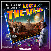 Play & Download Lost In The New Real by Arjen Anthony Lucassen | Napster