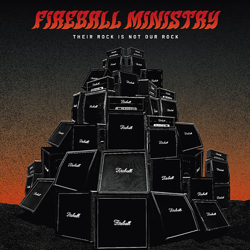 Play & Download Their Rock Is Not Our Rock by Fireball Ministry | Napster