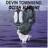 Ocean Machine by Devin Townsend Project
