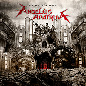 Play & Download Clockwork by Angelus Apatrida | Napster