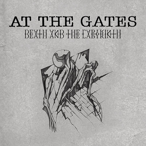 Play & Download Death and the Labyrinth by At the Gates | Napster