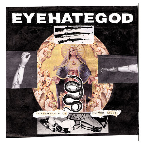 Confederacy of Ruined Lives by Eyehategod