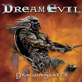 Play & Download Dragonslayer by Dream Evil | Napster