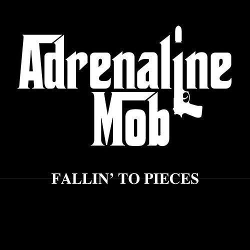 Play & Download Fallin' to Pieces by Adrenaline Mob | Napster