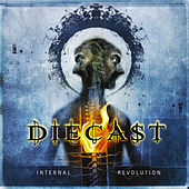 Play & Download Internal Revolution by Diecast | Napster