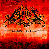 Play & Download Disconnect Me by The Agonist | Napster