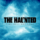 Play & Download Time (Will Not Heal) by The Haunted | Napster