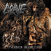 Play & Download Fiendish Regression by Grave | Napster