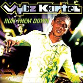 Play & Download Run Them Down by VYBZ Kartel | Napster