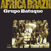 Play & Download Africa Brazil by Grupo Batuque | Napster