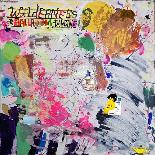 Play & Download Ballroom Dancing by Wilderness | Napster