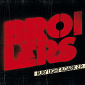 Play & Download Ruby Light and Dark - EP by Broilers | Napster