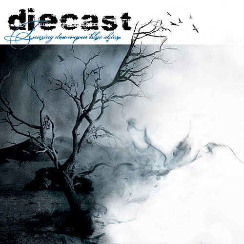 Play & Download Tearing Down Your Blue Skies (Reissue) by Diecast | Napster