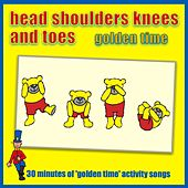 Head Shoulders Knees And Toes - Golden Time by Kidzone