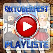 Play & Download Oktoberfest Playliste by Various Artists | Napster