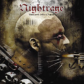 Play & Download Descent Into Chaos by Nightrage | Napster