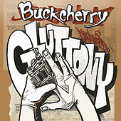 Gluttony by Buckcherry