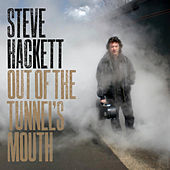 Play & Download Out of the Tunnel's Mouth by Steve Hackett | Napster