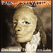 Play & Download One Hour By the Concrete Lake by Pain Of Salvation | Napster