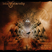 Play & Download Buried In Oblivion by Into Eternity | Napster