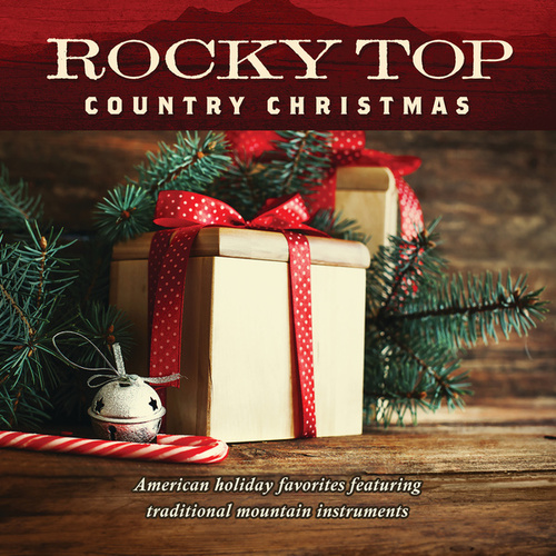 Rocky Top: Country Christmas by Jim Hendricks