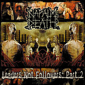Play & Download Leaders Not Followers, Pt. 2 by Napalm Death | Napster