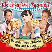 Play & Download Oktoberfest Special - Die besten Wiesn Schlager Hits 2015 bis 2016 by Various Artists | Napster