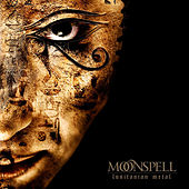 Play & Download Lusitanian Metal (Live In Katowice 2004) by Moonspell | Napster