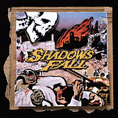 Fallout From the War by Shadows Fall