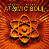 Play & Download Russell Allen's Atomic Soul by Russell Allen | Napster