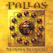 Play & Download The Cross & The Crucible by Pallas | Napster